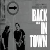 MUSSO GUSTAVO & FRANCISC  - CD BACK IN TOWN
