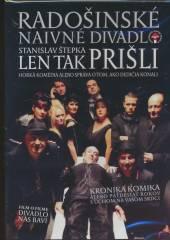 RADOSINSKE NAIVNE DIVADLO  - DVD LEN TAK PRISLI