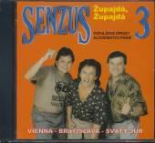 SENZUS  - CD 3 ZUPAJDA, ZUPAJDA