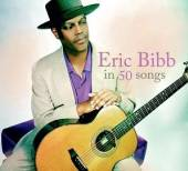 BIBB ERIC  - 3xCD IN 50 SONGS
