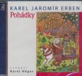 HOGER KAREL  - 2xCD POHADKY (KAREL JAROMIR ERBEN)