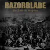 RAZORBLADE  - CD MY NAME IS VENGEANCE