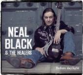 BLACK NEAL & THE HEALERS  - CD BEFORE DAYLIGHT