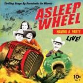 ASLEEP AT THE WHEEL  - VINYL HAVIN A PARTY-LIVE [VINYL]