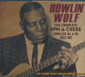 WOLF HOWLIN  - 3xCD COMPLETE RPM & CHESS SINGLES