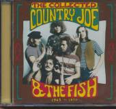 COUNTRY JOE & THE FISH  - CD COLLECTED 1965-1970