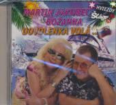 JAKUBEC MARTIN & BOZANKA  - CD DOVOLENKA VOLA…