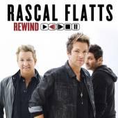 RASCAL FLATTS  - CD REWIND