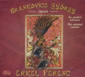ERKEL F.  - 2xCD BRANKOVICS GYORGY