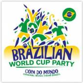 VARIOUS  - CD BRAZILIAN WORLD CUP PARTY