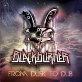 BLACKBURNER  - CD FROM DUSK TO DUB