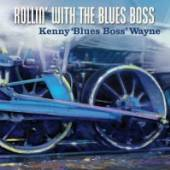 WAYNE KENNY -BLUES BOSS-  - CD ROLLIN'WITH THE BLUES..