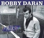 DARIN BOBBY  - 2xCD MILK SHOWS