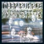 DEEP PURPLE  - CD IN CONCERT '72 (2012 MIX)