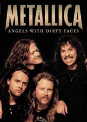 METALLICA  - DVD ANGELS WITH DIRTY FACES
