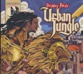 FORDE BRINSLEY  - CD URBAN JUNGLE