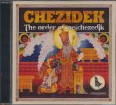 CHEZIDEK  - CD ORDER OF MELCHEZIDEK