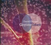 GOYONE DANIEL  - CD GOYONE BLUES