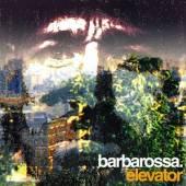BARBAROSSA  - VINYL ELEVATOR EP -10- [VINYL]
