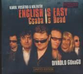 DIVADLO GUNAGU  - CD ENGLISH IS EASY CSABA IS DEAD