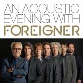 FOREIGNER  - BRD AN ACOUSTIC EVEN..