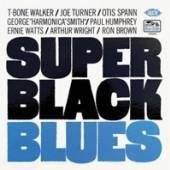 T-BONE WALKER * JOE TURNER * O..  - CD SUPER BLACK BLUES