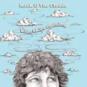 MARK & THE CLOUDS  - CD BLUE SKIES OPENING