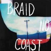 BRAID  - VINYL NO COAST [VINYL]