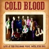 COLD BLOOD  - CD LIVE AT THE FILLMORE..