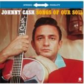 CASH JOHNNY  - VINYL SONGS OF OUR SOIL -HQ- [VINYL]
