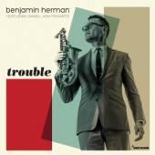 HERMAN BENJAMIN  - CD TROUBLE