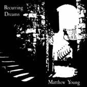 YOUNG MATTHEW  - VINYL RECURRING DREAMS [VINYL]