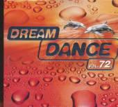 DREAM DANCE 72 / VARIOUS  - CD DREAM DANCE 72 / VARIOUS