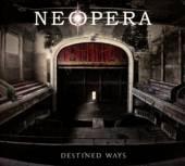 NEOPERA  - CD DESTINED WAYS