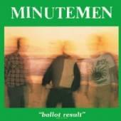 MINUTEMEN  - 2xVINYL BALLOT RESULT [VINYL]