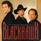 BLACKHAWK  - 2xCD BLACKHAWK/ STRONG ENOUCH