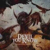 DEVIL YOU KNOW  - 2xVINYL BEAUTY OF DESTRUCTION [VINYL]