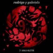 RODRIGO Y GABRIELA  - CD 9 DEAD ALIVE