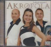 AKROPOLA  - CD LUDOVE PIESNE I.