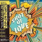 DYLAN BOB  - CD SHOT OF LOVE -JAP CARD-
