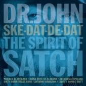 DR.JOHN  - CD SKE-DAT-DE-DAT THE SPIRIT OF SATCH