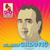 GRDOVIC MLADEN  - CD 50 ORIGINALNIH PJESAMA