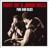 GUY BUDDY & JUNIOR WELLS  - 2xCD PURE RAW BLUES