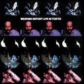 WEATHER REPORT  - 2xCD LIVE IN TOKYO