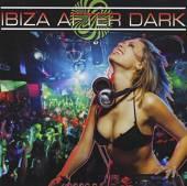 VARIOUS  - CD IBIZA AFTER DARK
