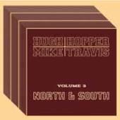 HUGH HOPPER  - CD VOL 3 NORTH AND SOUTH
