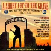 VARIOUS  - 4xCD SHORT CUT TO THE GRAVE 1924-1942
