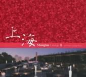 VARIOUS  - 2xCD SHANGHAI LOUNGE 8