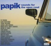PAPIK  - 2xCD SOUNDS FOR THE OPEN ROAD