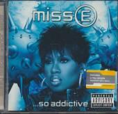 MISSY ELLIOTT  - CD MISS E SO ADDICTIVE